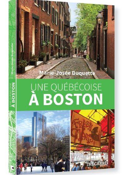 book cover - une quebecoise a boston