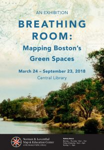 Breathing Room: Mapping Boston's Green Spaces @ Norman B. Leventhal Map & Education Center